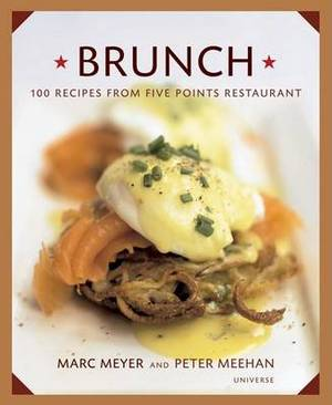 Brunch: 100 Recipes from Five Points Restaurant