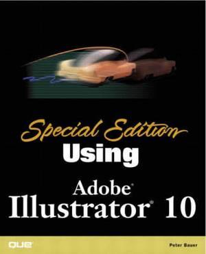 Special Edition Using Adobe Illustrator 10