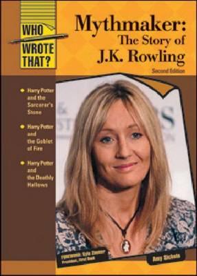 Mythmaker: The Story of J.K. Rowling