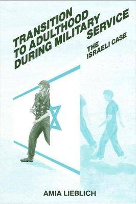 Transition to Adulthood During Military Service: The Israeli Case