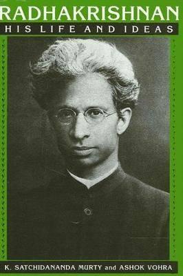 Radhakrishnan: His Life and Ideas