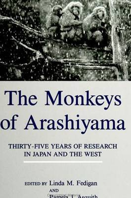 The Monkeys of Arashiyama: Thirty-Five Years of Research in Japan and the West : Meeting : Papers