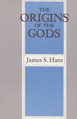 The Origins of the Gods
