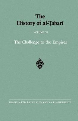 The History of al-Tabari: The Challenge to the Empires A.D. 633-635/A.H. 12-13: v.11