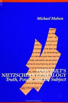 Foucault's Nietzschean Genealogy: Truth, Power, and the Subject
