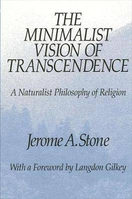 The Minimalist Vision of Transcendence: A Naturalist Philosophy of Religion