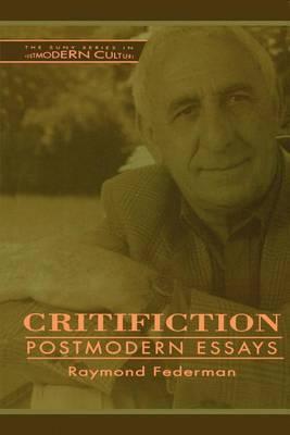 Critifiction: Postmodern Essays