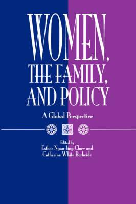 Women, the Family and Policy: A Global Perspective