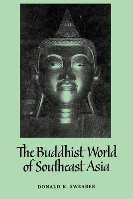 The Buddhist World of Southeast Asia