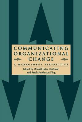Communicating Organizational Change: A Management Perspective