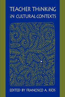 Teacher Thinking in Cultural Contexts