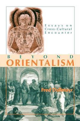 Beyond Orientalism: Essays on Cross-cultural Encounter