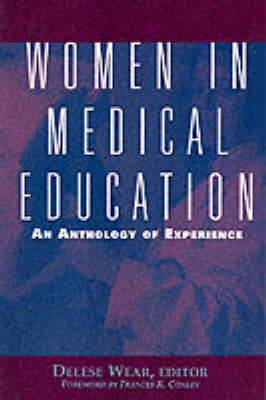 Women in Medical Education: An Anthology of Experience