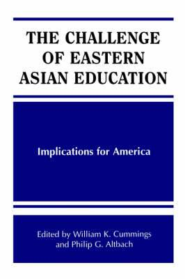 The Challenge of Eastern Asian Education: Implications for America