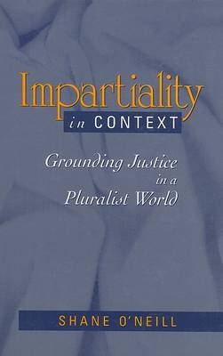Impartiality in Context: Grounding Justice in a Pluralist World