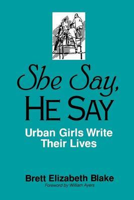She Say, He Say: Urban Girls Write Their Lives