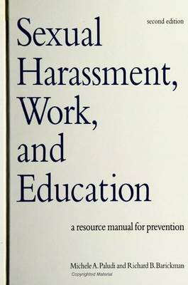 Sexual Harassment, Work and Education: A Resource Manual for Prevention