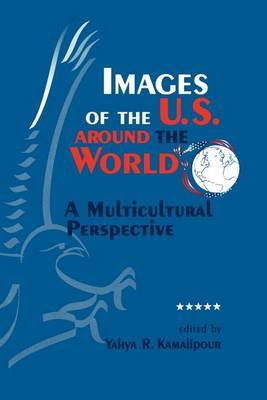 Images of the U.S. Around the World: A Multicultural Perspective