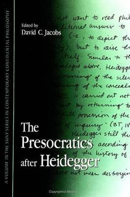 The Presocratics after Heidegger