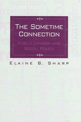 The Sometime Connection: Public Opinion and Social Policy