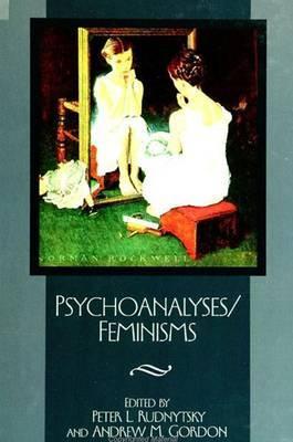 Psychoanalyses / Feminisms