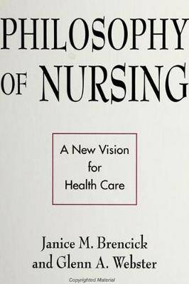 Philosophy of Nursing: A New Vision for Health Care