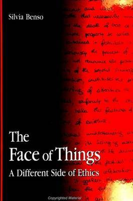 The Face of Things: A Different Side of Ethics