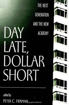 Day Late, Dollar Short: The Next Generation and the New Academy