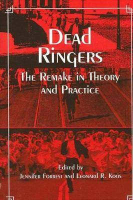 Dead Ringers: The Remake in Theory and Practice