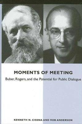 Moments of Meeting: Buber, Rogers, and the Potential for Public Dialogue
