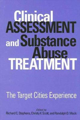Clinical Assessment and Subst HB: The Target Cities Experience