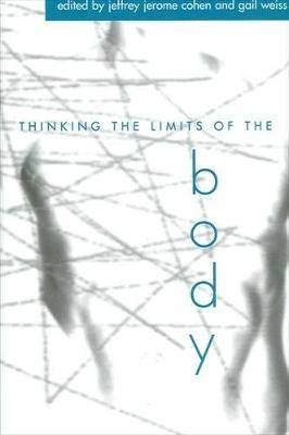 Thinking the Limits of the Body HB