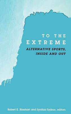 To the Extreme HB: Alternative Sports, inside and out