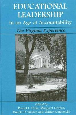 Educational Leadership in an Age of Accountability: The Virginia Experience