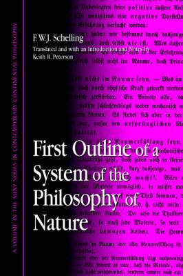 First Outline of a System of the Philosophy of Nature