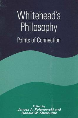 Whitehead's Philosophy: Points of Connection