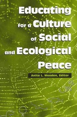 Educating for a Culture of Social and Ecological Peace