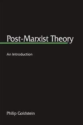 Post-Marxist Theory: An Introduction
