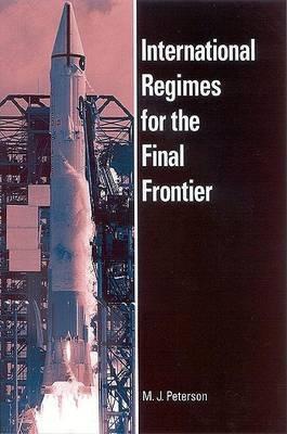 International Regimes for the Final Frontier