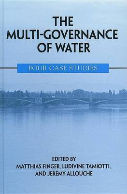 Multi-Governance of Water: Four Case Studies