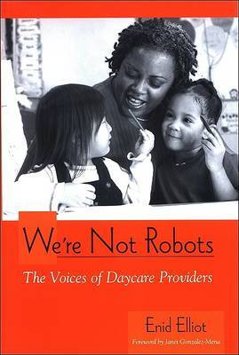 We're Not Robots: The Voices of Daycare Providers
