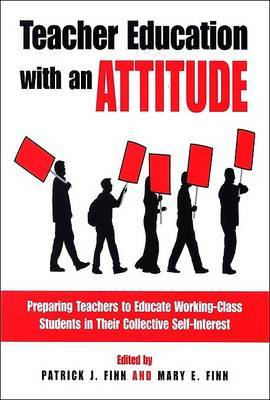 Teacher Education with an Attitude