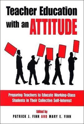 Teacher Education with an Attitude