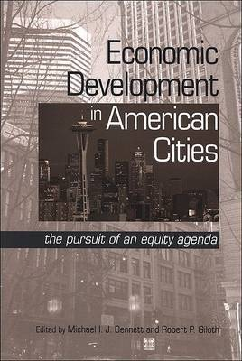 Economic Development in American Cities
