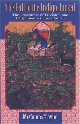 Fall of the Indigo Jackal: The Discourse of Division and Purnabhadra's Pancatantra