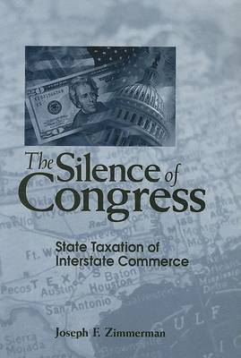 Silence of Congress: State Taxation of Interstate Commerce