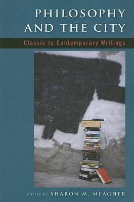 Philosophy and the City: Classic to Contemporary Writings