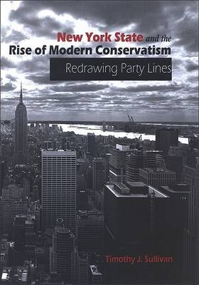 New York State and the Rise of Modern Conservatism: Redrawing Party Lines
