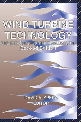 Wind Turbine Technology: Fundamental Concepts in Wind Turbine Engineering