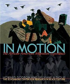 In Motion: The African-American Migration Experience